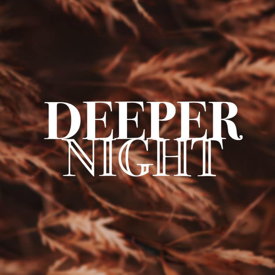 Deeper Night 1