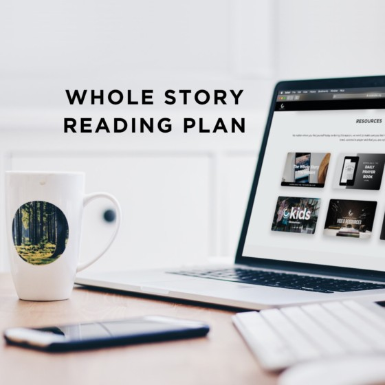 The Whole Story Reading Plan 1