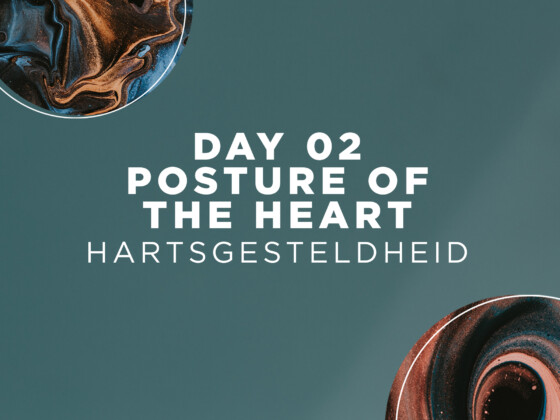 DAY 02 | Posture of the Heart 3
