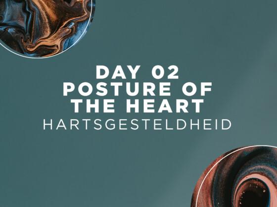 DAG 02 | Hartsgesteldheid 3