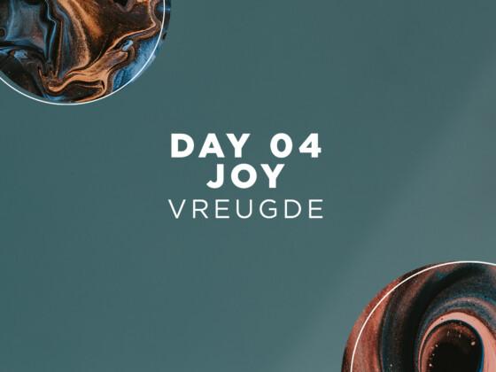 DAY 04 | Joy 3