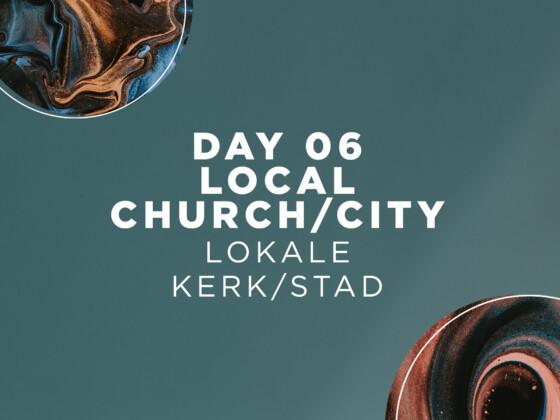 DAY 6 | Local Church / City 7