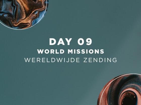 DAG 9 | Wereldwijde Zending 10
