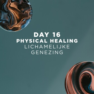 DAY 16 | Physical Healing 6