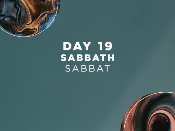 DAG 19 - Sabbat 20