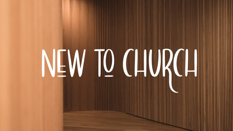 NEW TO CHURCH 1